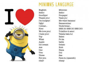 The Minion also has some funny language as