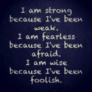 am strong, fearless, and wise.