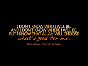 believe. Allah's plan is the BEST.