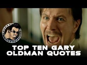 Top Ten Best Gary Oldman Quotes (HD) Exclusive