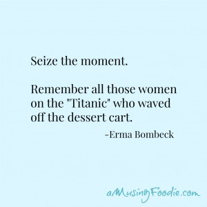 Erma Bombeck Quotes Titanic