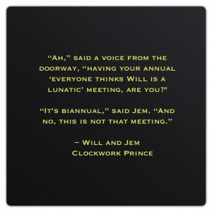 Will Herondale And Jem Carstairs Quotes William
