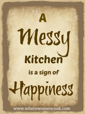 Messy Kitchen Quotes