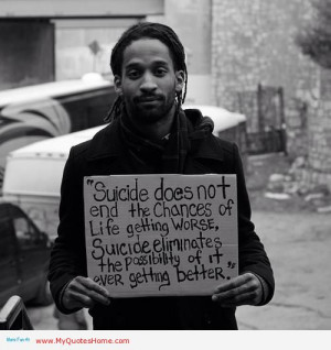 Suicide Does Not End The Chances Of Life Getting Worse, Suicide ...