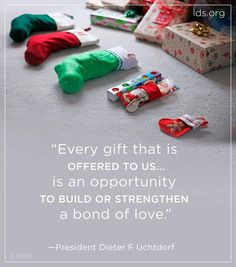 Christmas quote from Pres. Uchtdorf