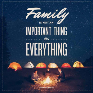 Family is not an important thing..it's everything