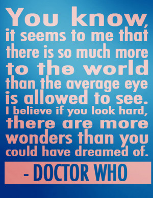 doctor who, dream, miracle, quote, quotes, see, wonder, world