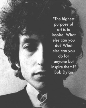 ... , Bobs Dylan Quotes, Life Lessons, Wisdom, Bob Dylan Quotes, Bobdylan