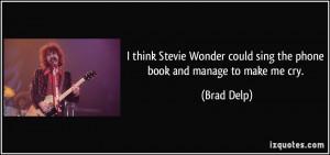 Brad Delp Quote
