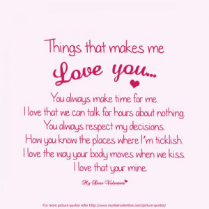 Things That Makes Me Love You, You Always Make Time For Me I Love That ...
