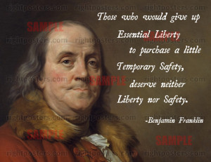 ... liberty to purchase a little temporary safety deserve neither liberty