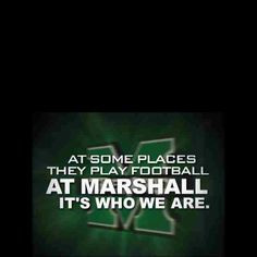Back > Pics For > We Are Marshall Quotes
