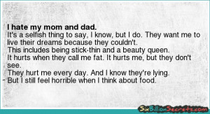Self-esteem - I hate my mom and dad.
