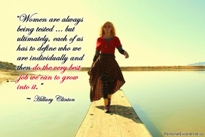 """Inspirational Quote: """"Women are always being tested … but ..."""