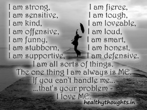 Self Motivating Quotes-I am Me and I Love Me