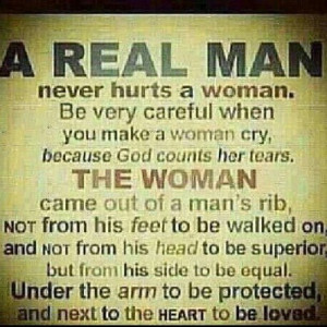 be a real man # quotes # instapic # instadaily # instaphoto # instahub ...
