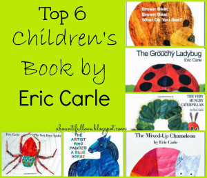 Top 6 Children's Books by Eric Carle