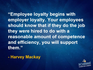 Employee Loyalty Starts with Employer Loyalty