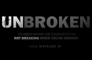 Unbroken-Mateusz-M-Motivational-Video.jpg