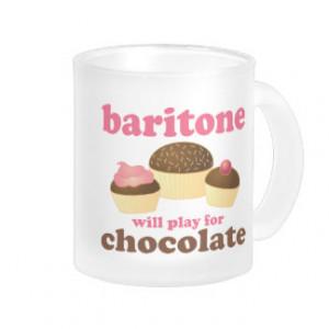 Funny Chocolate Themed Baritone Music Gift Coffee Mug