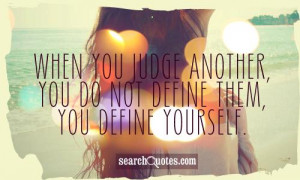 Dont Judge Quotes Picture
