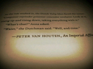 An Imperial Affliction Quotes Peter van houten, an imperial