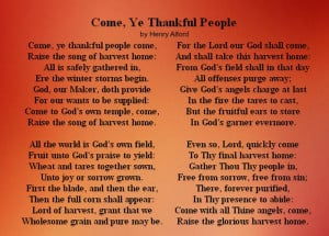 Come Ye Thankful People Come Poem by Henry Alford