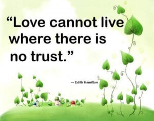 Without Trust there is no Love