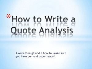 How to write a quote analysis