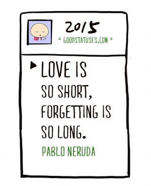 Falling Out of Love Quotes: Love is so short