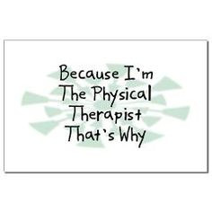 Physical Therapy ♥ More
