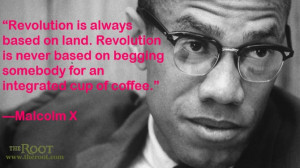 Quote of the Day: Malcolm X on Revolution
