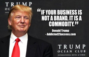 donald trump branding quote