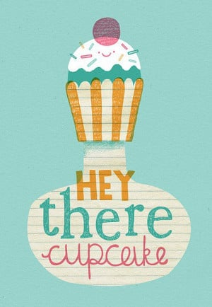 ... and everything in between / Hey There Cupcake | Flickr Photo Sharing