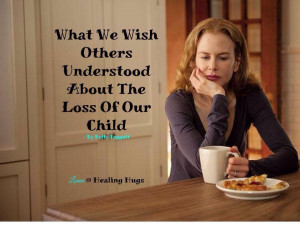 Quotes For Grieving Parents