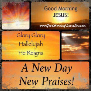 ... Bible Verses – You Would Pray in the Morning | Good Morning Quotes