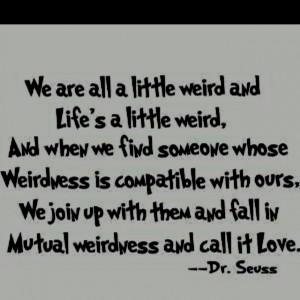 Being Weird