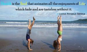 Health Quotes-Thoughts-Lucius Annaeus Seneca-Soul-Life-Best Quotes