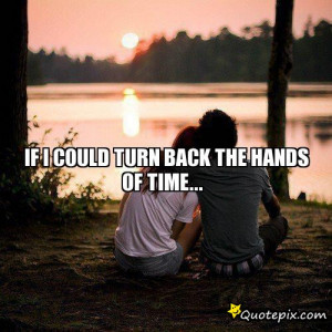 if i could turn back time quotes