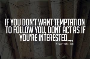 Temptation Quotes Tumblr ไปถึงที่ทำงาน