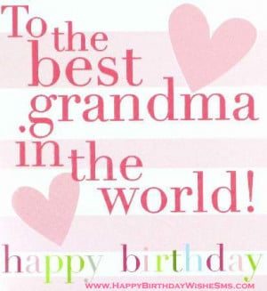 Birthday-wishes-for-grandmother-Happy-Birthday-Grandma-Message-Quotes ...