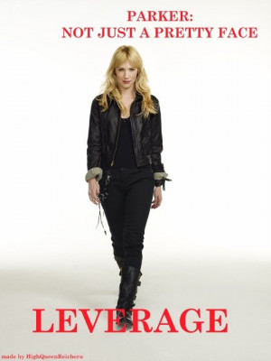 ... Leverage, Hackers Hitter Thief, Provide Leverage, Parker Th Thief