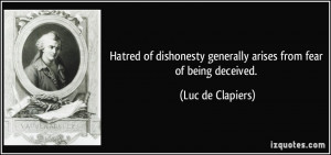 ... generally arises from fear of being deceived. - Luc de Clapiers