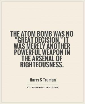 bomb quotes harry s truman quotes