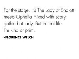 Florence Welch quote #stylesaint