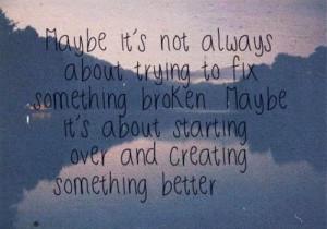Good break up quote.