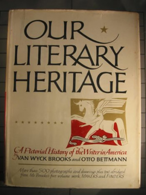 "Start by marking ""Our Literary Heritage: A Pictorial History Of The ..."