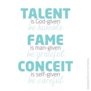 Talent Fame Conceit