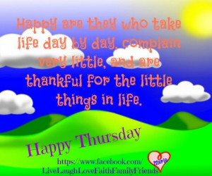 ... , Happy Quotes, Favorite Pin, Inspiration Quotes, Happy Thursday