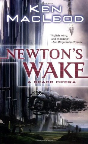 """Start by marking """"Newton's Wake: A Space Opera"""" as Want to Read:"""